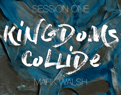 Session 01 - Mark Walsh