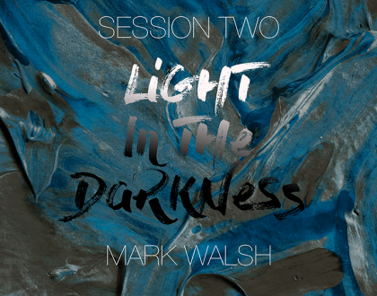 Session 02 - Mark Walsh