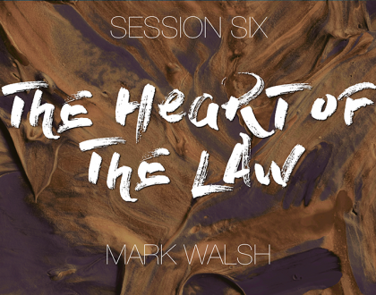Session 06 - Mark Walsh